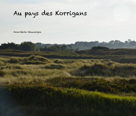 Au pays des Korrigans, Côte d'Armor (© Anne-Marie CHAUVERGNE) - Gîtes Prestige