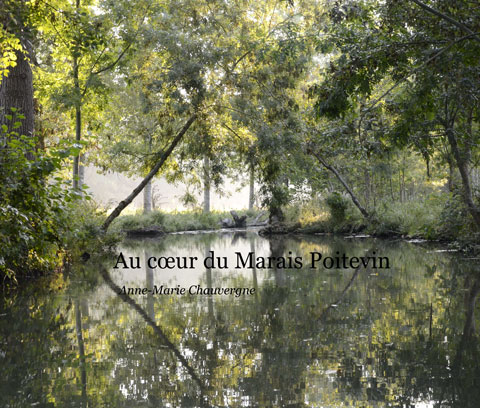 Au cœur du Marais Poitevin (© Anne-Marie CHAUVERGNE) - Gîtes Prestige